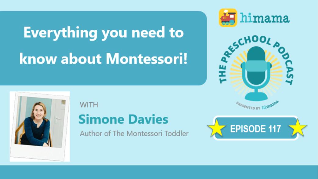 preschool podcast simone davies montessori toddler