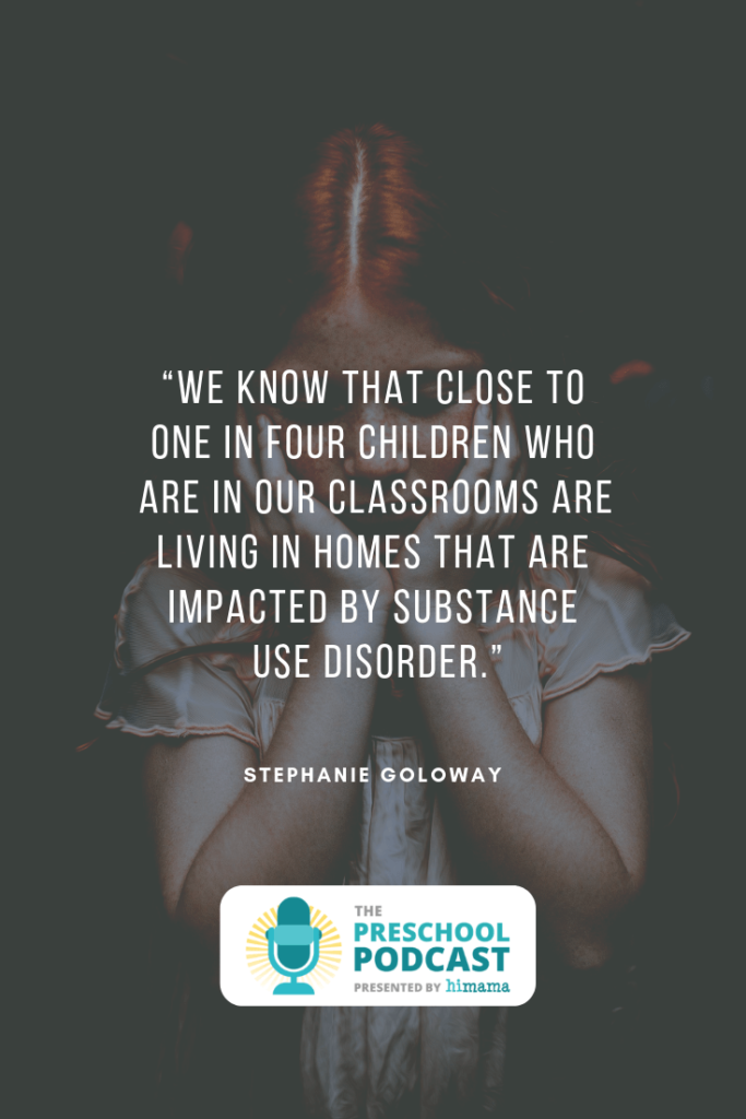 substance use disorder preschool children stephanie goloway