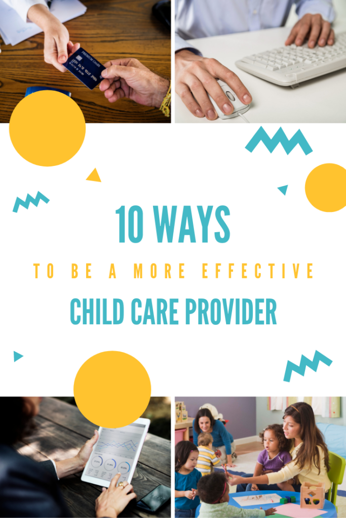 how to be a more effective child care provider