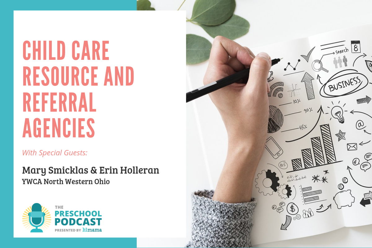 Preschool Podcast - Child Care Resource and Referral Agencies