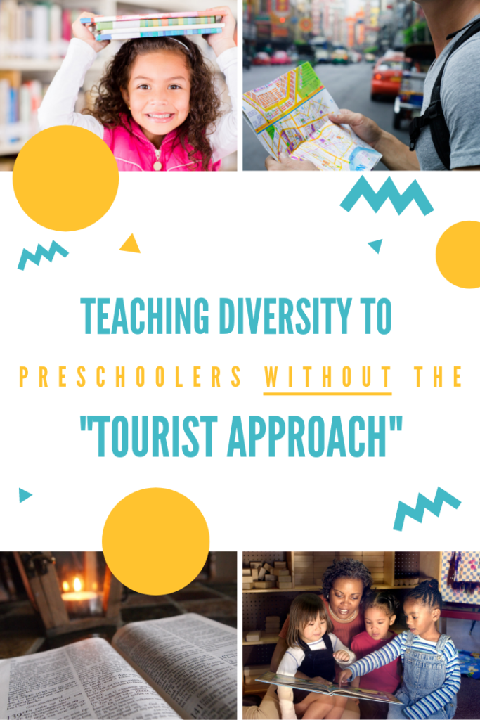 Teaching Diversity to Preschoolers Without the Tourist Approach