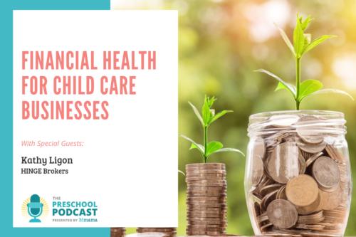 Preschool Podcast Financial Health