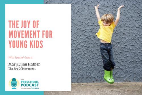 Preschool Podcast - The Joy Of Movement