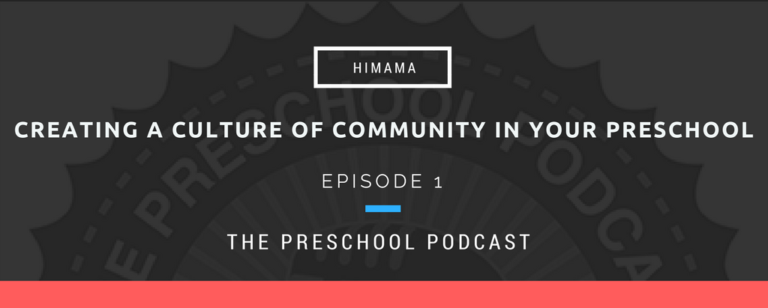 episode 1 - Creating a culture of community in your preschool