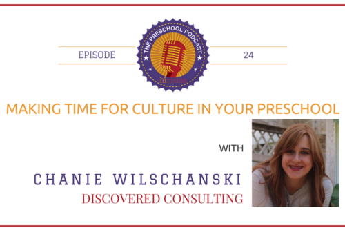 episode 24 - Making time for culture in your preschool