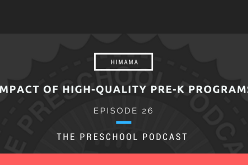 episode 26 - Impact of High-Quality Pre-K Programs