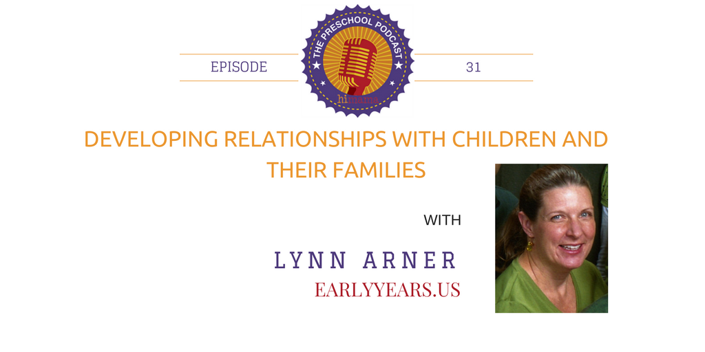 episode 31 - Developing relationships with children and their families