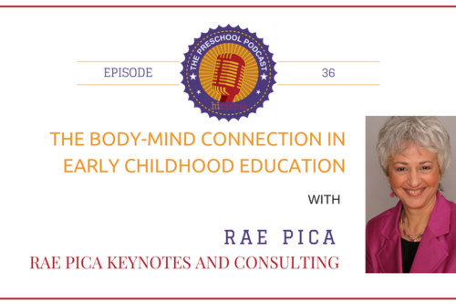 episode 36 - Body mind connection in early childhood education