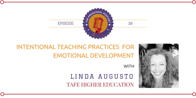 episode 39 - Intentional teaching practices for emotional development