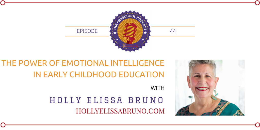 episode 44 - The Power of Emotional Intelligence in Early Childhood Education