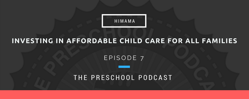 episode 7 - Investing in affordable child care for all families