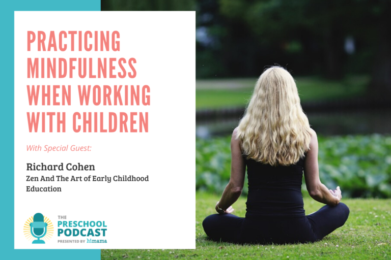 Practicing Mindfulness When Working With Children