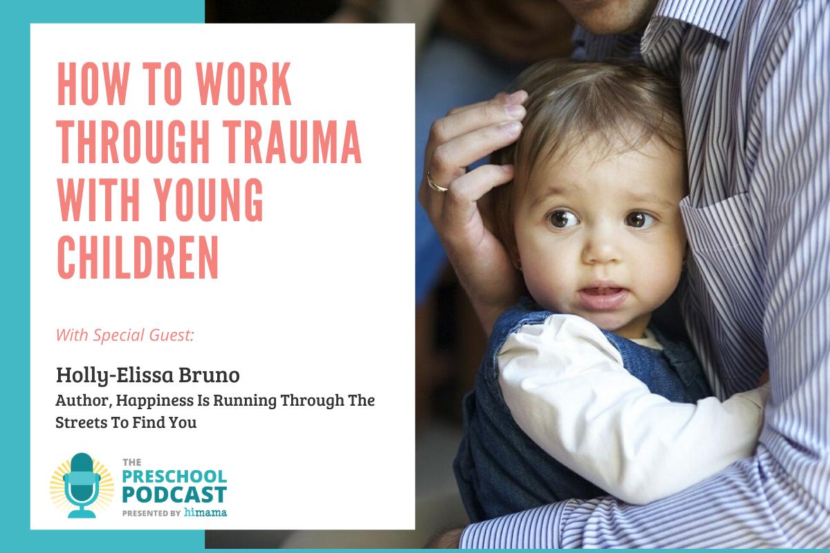 Preschool Podcast - Trauma & Young Children