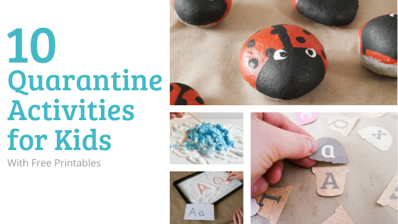 10 Quarantine Activities For Kids (With Free Printables)