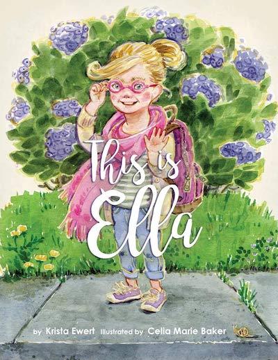 This Is Ella By: Krista Ewert