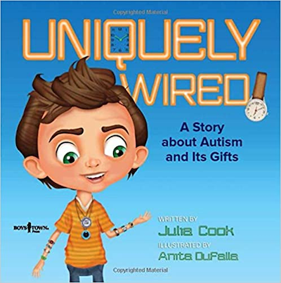 Uniquely Wired. By: Julia Cook