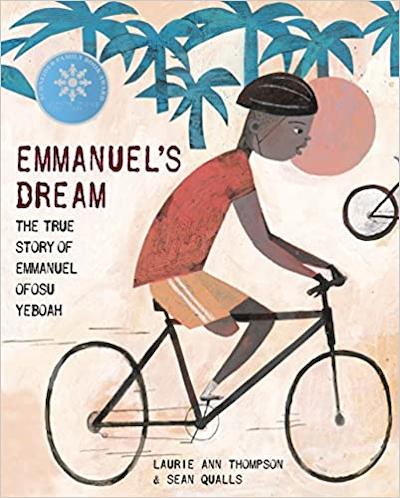 Emmanuel's Dream By: Laurie Ann Thompson and Sean Qualls
