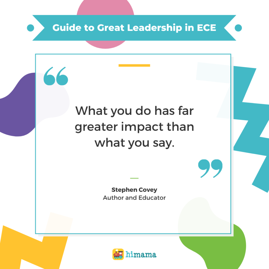 "Stephen Covey quote: ""What you do has far greater impact than what you say."""