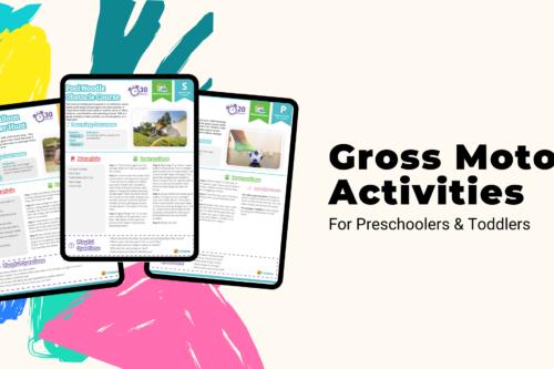 gross motor skills activities for preschoolers and toddlers