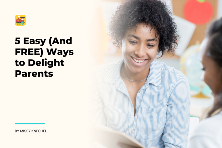 5 Easy (and Free) Ways to Delight Parents